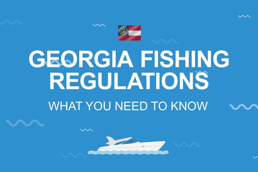 "A image displaying the text ""Georgia Fishing Regulations, What You Need to Know"" on a blue background and an image of a fishing boat underneath."