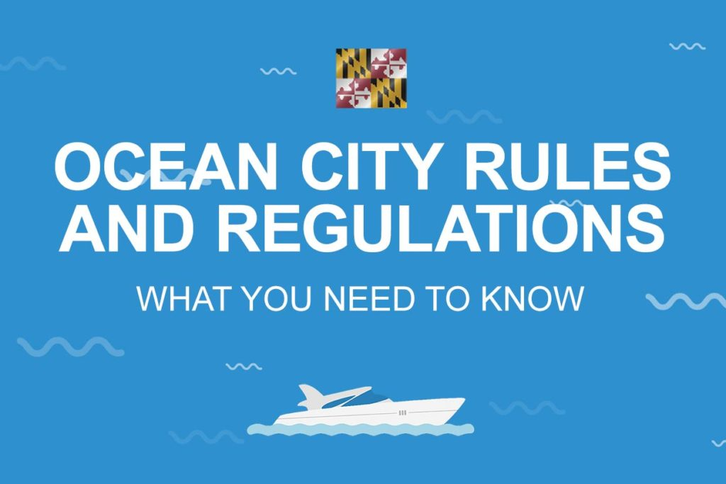 An infographic with Maryland's state flag stating Ocean City Rules and Regulations: What You Need to Know