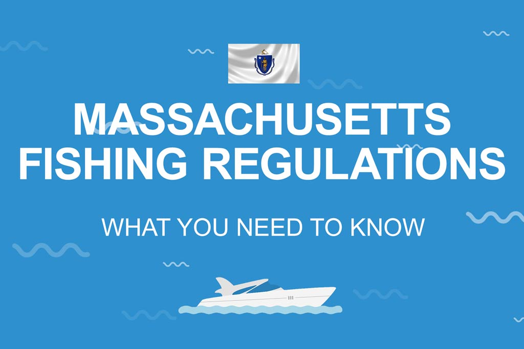 """An infographic with the Massachusetts state flag and a boat on a blue background, stating """"Massachusetts Fishing Regulations: All You Need to Know"""""""