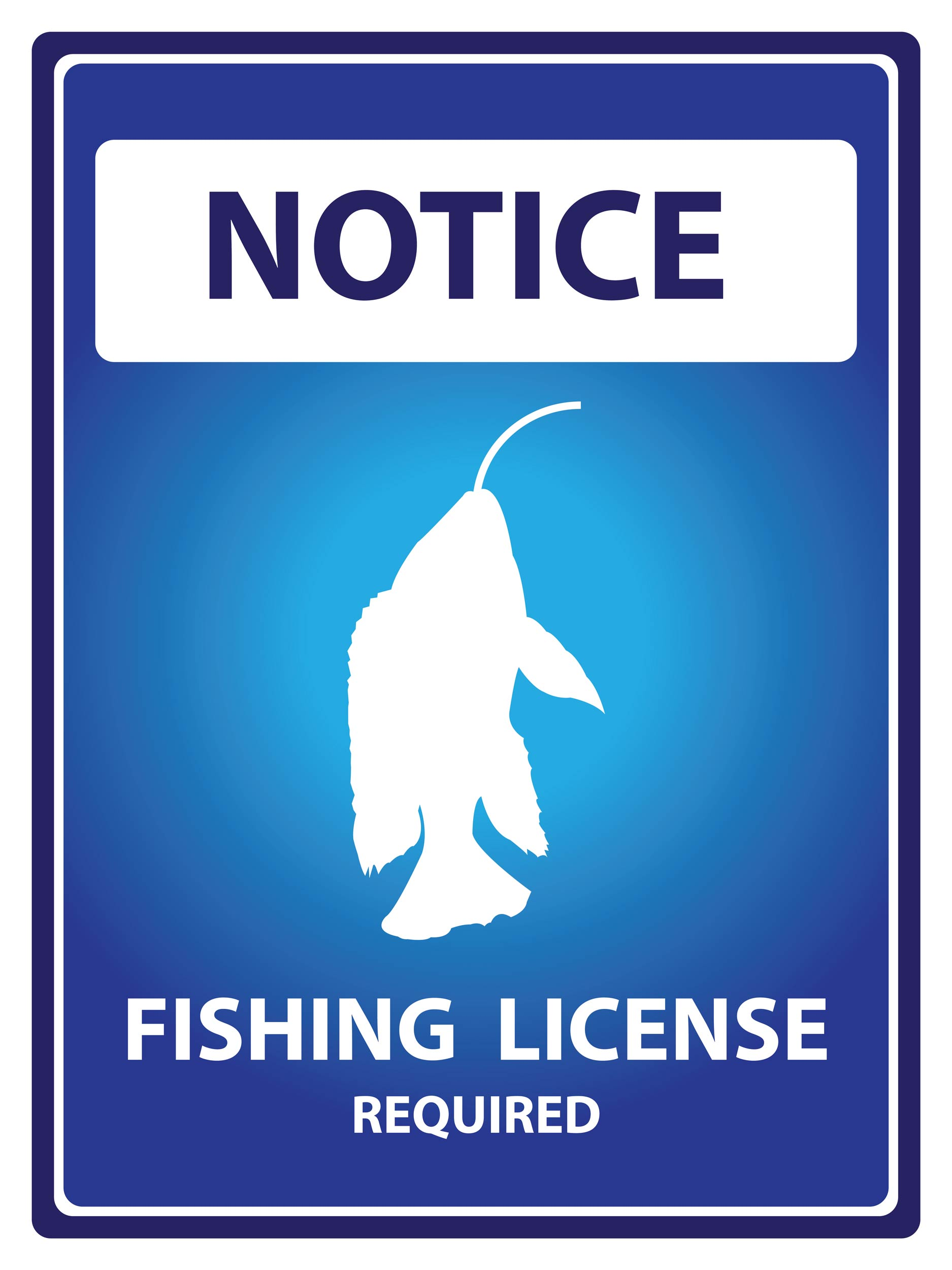 A picture with a notice that a fishing license is required