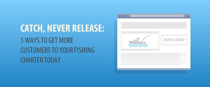 fishing charter marketing